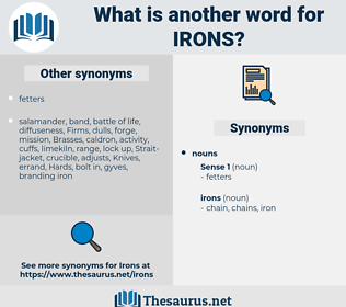 irons, synonym irons, another word for irons, words like irons, thesaurus irons