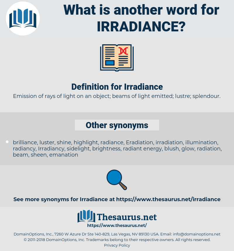 Irradiance, synonym Irradiance, another word for Irradiance, words like Irradiance, thesaurus Irradiance