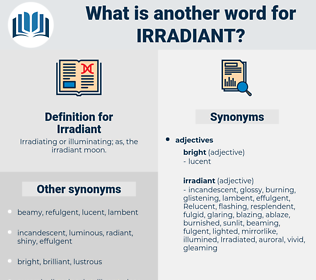 Irradiant, synonym Irradiant, another word for Irradiant, words like Irradiant, thesaurus Irradiant