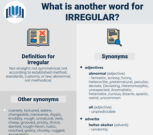 irregular, synonym irregular, another word for irregular, words like irregular, thesaurus irregular