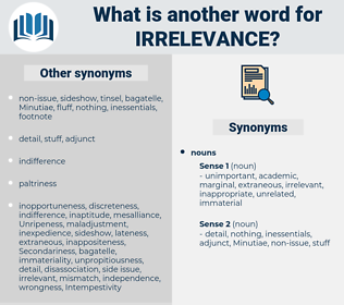 irrelevance, synonym irrelevance, another word for irrelevance, words like irrelevance, thesaurus irrelevance