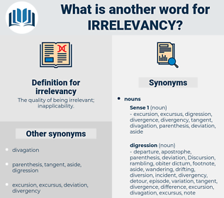 irrelevancy, synonym irrelevancy, another word for irrelevancy, words like irrelevancy, thesaurus irrelevancy