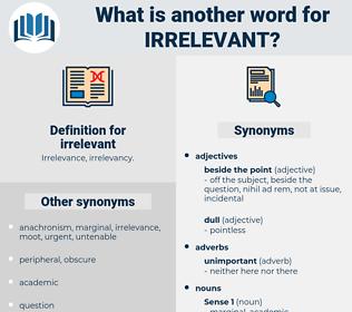 irrelevant, synonym irrelevant, another word for irrelevant, words like irrelevant, thesaurus irrelevant