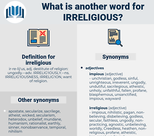 irreligious, synonym irreligious, another word for irreligious, words like irreligious, thesaurus irreligious