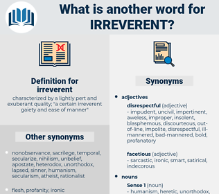 irreverent, synonym irreverent, another word for irreverent, words like irreverent, thesaurus irreverent