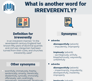 irreverently, synonym irreverently, another word for irreverently, words like irreverently, thesaurus irreverently