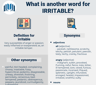 irritable, synonym irritable, another word for irritable, words like irritable, thesaurus irritable