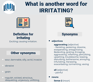 irritating, synonym irritating, another word for irritating, words like irritating, thesaurus irritating