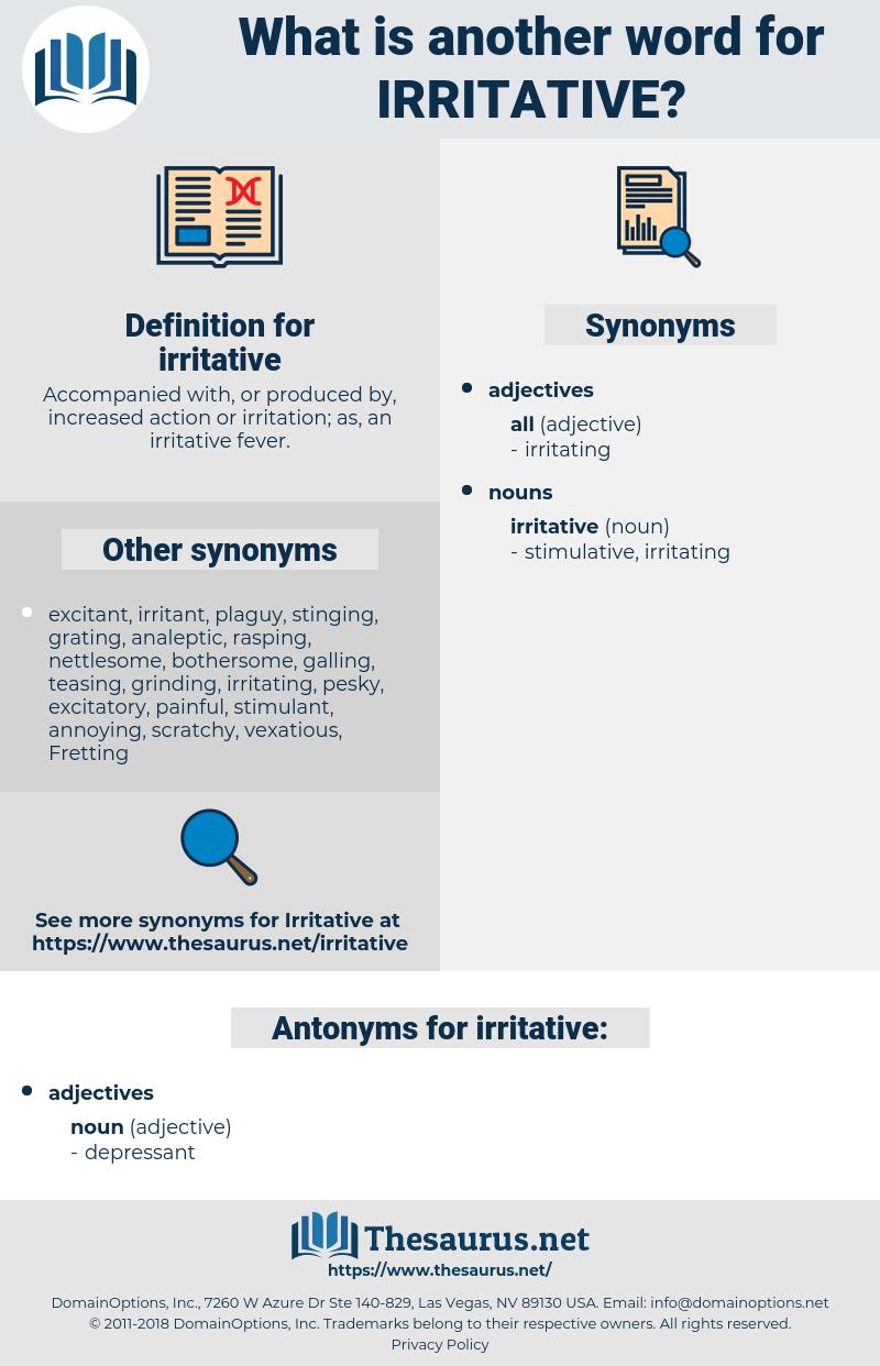 irritative, synonym irritative, another word for irritative, words like irritative, thesaurus irritative