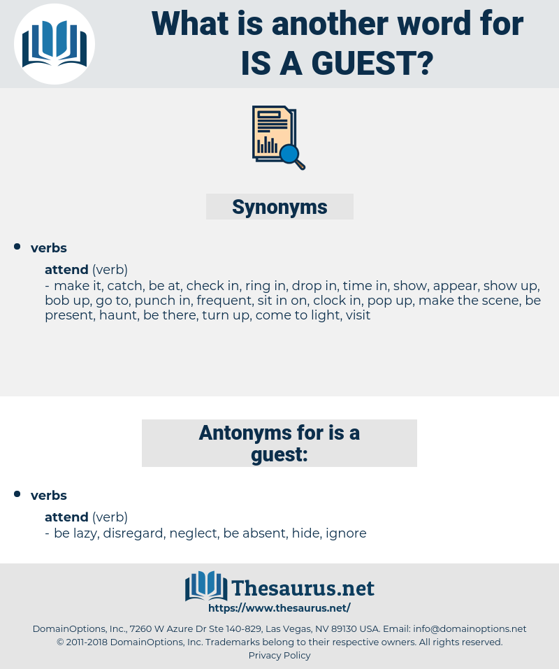 is a guest, synonym is a guest, another word for is a guest, words like is a guest, thesaurus is a guest