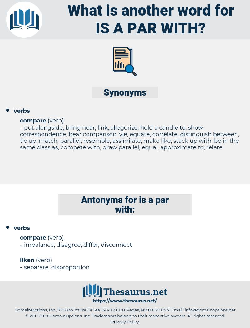 is a par with, synonym is a par with, another word for is a par with, words like is a par with, thesaurus is a par with