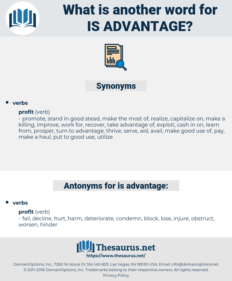 is advantage, synonym is advantage, another word for is advantage, words like is advantage, thesaurus is advantage