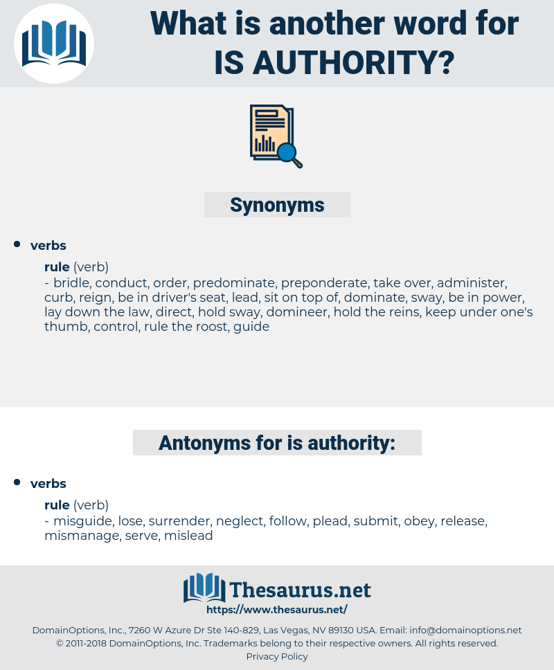 is authority, synonym is authority, another word for is authority, words like is authority, thesaurus is authority