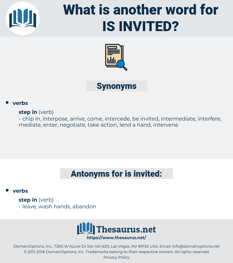 is invited, synonym is invited, another word for is invited, words like is invited, thesaurus is invited