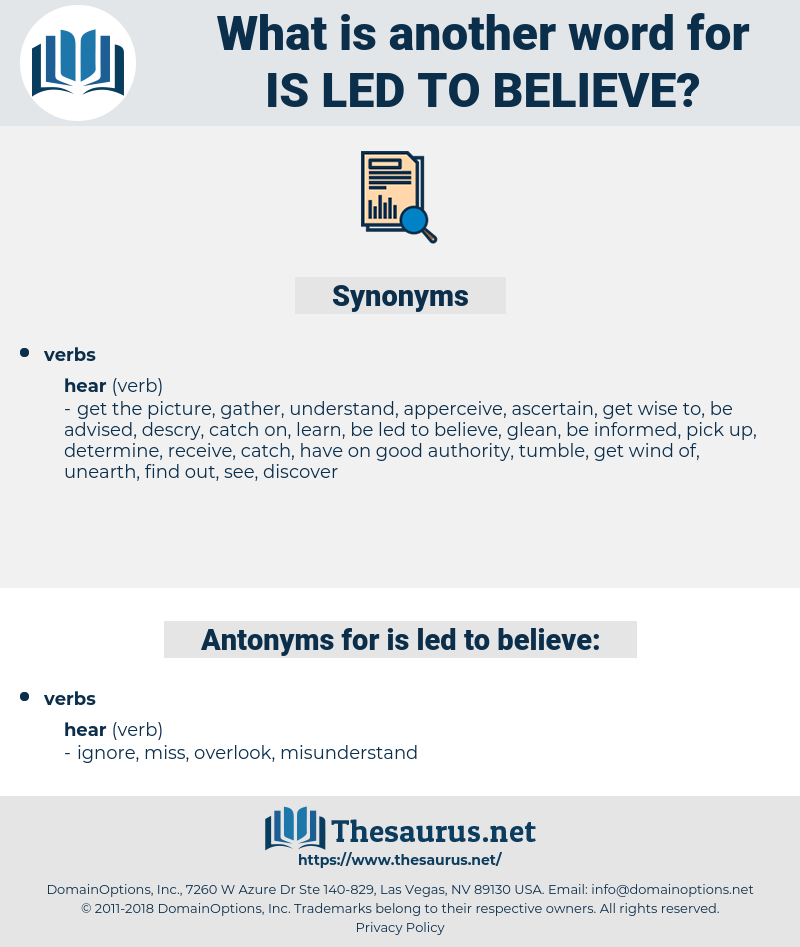 is led to believe, synonym is led to believe, another word for is led to believe, words like is led to believe, thesaurus is led to believe