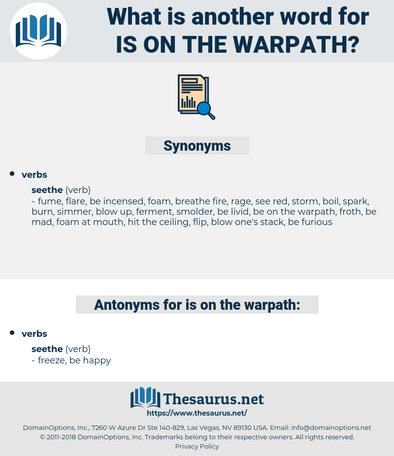 is on the warpath, synonym is on the warpath, another word for is on the warpath, words like is on the warpath, thesaurus is on the warpath