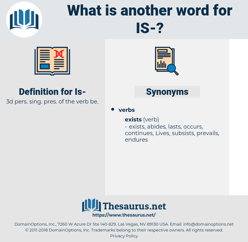 is, synonym is, another word for is, words like is, thesaurus is