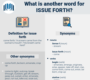 issue forth, synonym issue forth, another word for issue forth, words like issue forth, thesaurus issue forth