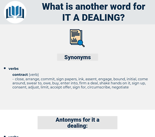 it a dealing, synonym it a dealing, another word for it a dealing, words like it a dealing, thesaurus it a dealing