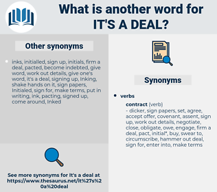 it's a deal, synonym it's a deal, another word for it's a deal, words like it's a deal, thesaurus it's a deal