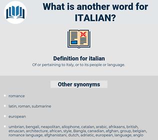 italian, synonym italian, another word for italian, words like italian, thesaurus italian