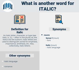italic, synonym italic, another word for italic, words like italic, thesaurus italic