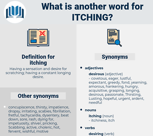 itching, synonym itching, another word for itching, words like itching, thesaurus itching
