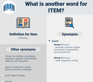item, synonym item, another word for item, words like item, thesaurus item