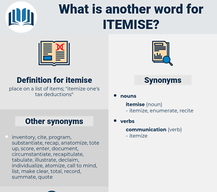 itemise, synonym itemise, another word for itemise, words like itemise, thesaurus itemise
