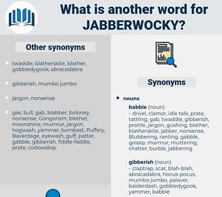 jabberwocky, synonym jabberwocky, another word for jabberwocky, words like jabberwocky, thesaurus jabberwocky