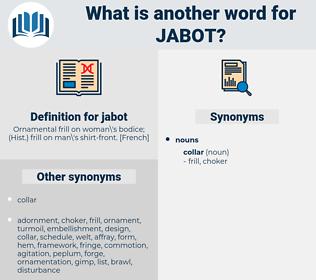 jabot, synonym jabot, another word for jabot, words like jabot, thesaurus jabot