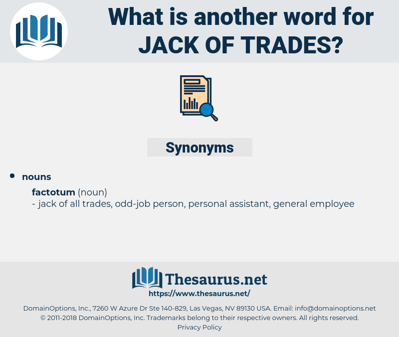 jack of trades, synonym jack of trades, another word for jack of trades, words like jack of trades, thesaurus jack of trades