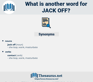 jack off, synonym jack off, another word for jack off, words like jack off, thesaurus jack off
