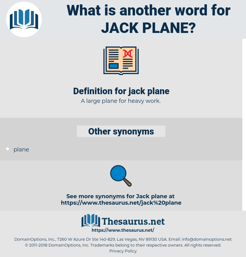 jack plane, synonym jack plane, another word for jack plane, words like jack plane, thesaurus jack plane