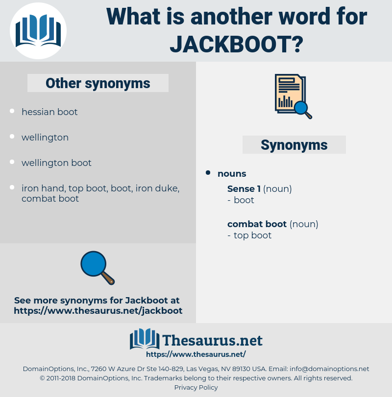 jackboot, synonym jackboot, another word for jackboot, words like jackboot, thesaurus jackboot