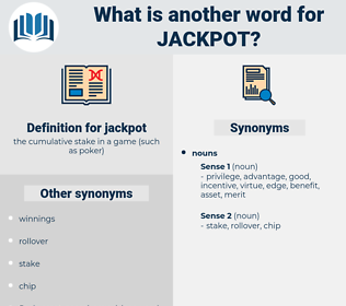 jackpot, synonym jackpot, another word for jackpot, words like jackpot, thesaurus jackpot