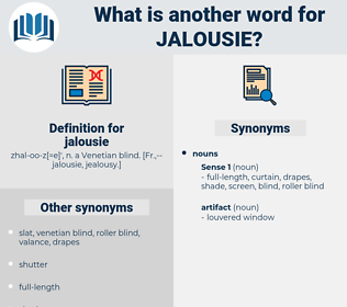 jalousie, synonym jalousie, another word for jalousie, words like jalousie, thesaurus jalousie