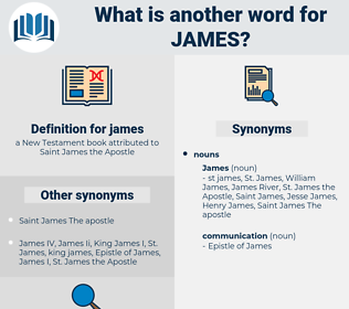 james, synonym james, another word for james, words like james, thesaurus james