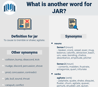 jar, synonym jar, another word for jar, words like jar, thesaurus jar