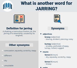 jarring, synonym jarring, another word for jarring, words like jarring, thesaurus jarring