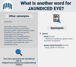 jaundiced eye, synonym jaundiced eye, another word for jaundiced eye, words like jaundiced eye, thesaurus jaundiced eye
