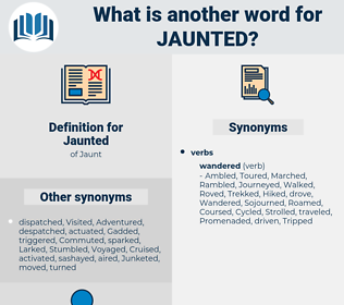 Jaunted, synonym Jaunted, another word for Jaunted, words like Jaunted, thesaurus Jaunted