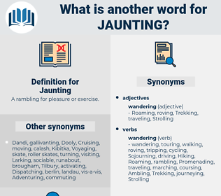 Jaunting, synonym Jaunting, another word for Jaunting, words like Jaunting, thesaurus Jaunting