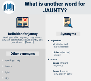 jaunty, synonym jaunty, another word for jaunty, words like jaunty, thesaurus jaunty