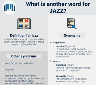 jazz, synonym jazz, another word for jazz, words like jazz, thesaurus jazz
