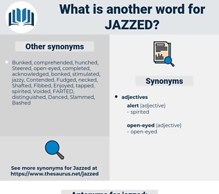jazzed, synonym jazzed, another word for jazzed, words like jazzed, thesaurus jazzed