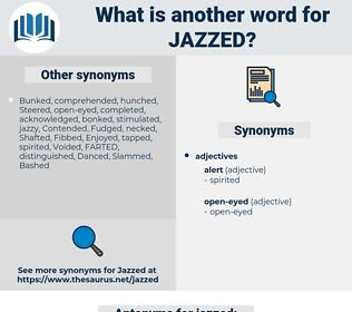 jazzed, synonym jazzed, another word for jazzed, words like jazzed, thesaurus jazzed