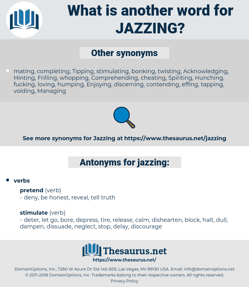 jazzing, synonym jazzing, another word for jazzing, words like jazzing, thesaurus jazzing