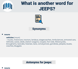 jeeps, synonym jeeps, another word for jeeps, words like jeeps, thesaurus jeeps