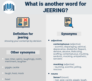 jeering, synonym jeering, another word for jeering, words like jeering, thesaurus jeering